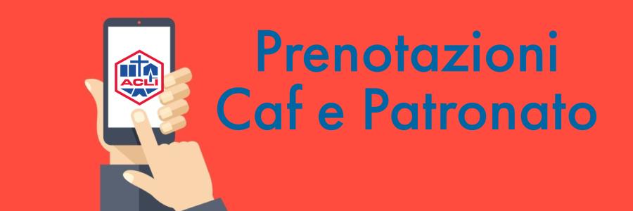 Prenotazioni CAF e PATRONATO
